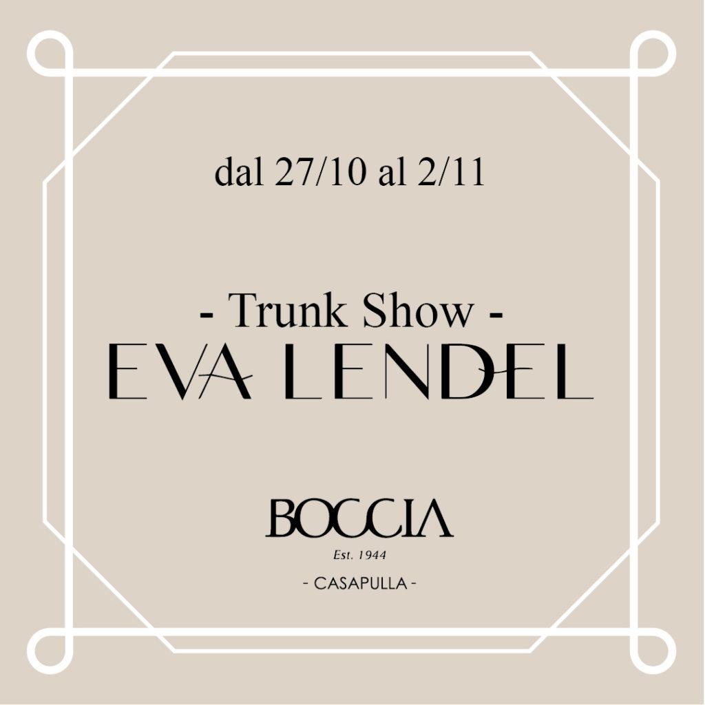 TrunkShow Eva Lendel
